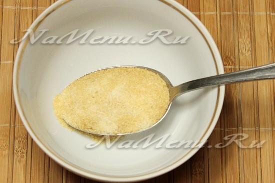 приготовьте желатин